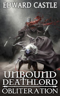Cover for Unbound Deathlord: Obliteration